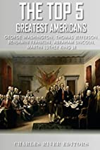 The Top 5 Greatest Americans: George…