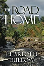 The Road Home by Charlotte Buelow