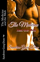 The Medicine and the Mob (The Santorno…