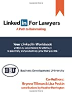 LinkedIn For Lawyers: A Path to Rainmaking…