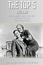 The Top 5 Most Notorious Outlaws: Jesse…