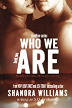 Who We Are (FireNine, #2) by Shanora…