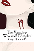The Vampire-Werewolf Complex: How Paranormal…