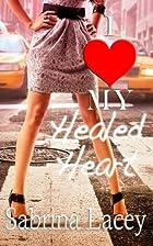 I Love My Healed Heart by Sabrina Lacey