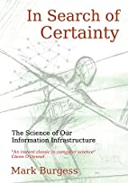 In Search of Certainty: The Science of Our…