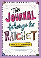 This Journal Belongs to Ratchet by Nancy…