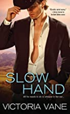 Slow Hand (Hot Cowboy Nights) by Victoria…
