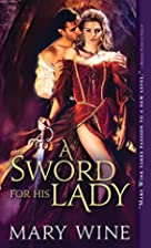 A Sword for His Lady (Courtly Love) by Mary…