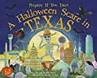 A Halloween Scare in Texas (Prepare If You…