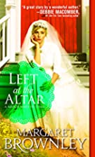 Left at the Altar (A Match Made in Texas) by…