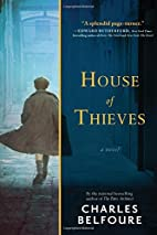 House of Thieves: A Novel by Charles…