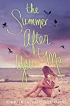 The Summer After You and Me by Jennifer…