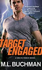 Target Engaged by M. L. Buchman
