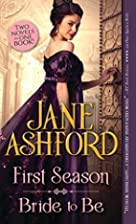 First Season [and] Bride to Be by Jane…