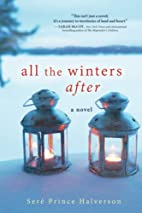 All the Winters After by Sere Halverson