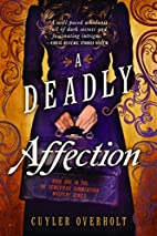 A Deadly Affection (Dr. Genevieve Summerford…