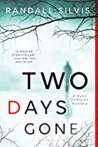 Two Days Gone (Ryan DeMarco Mystery) by…