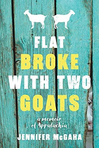 flat-broke-with-two-goats-a-memoir