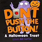 Don't Push the Button! A Halloween Treat by…
