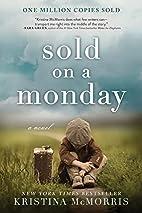 Sold on a Monday: A Novel by Kristina…