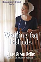 Waiting for Belinda (The Zooks Revisited)…