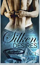 Silken Desires (Silken Edge Series Book 2)…