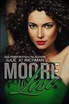 Moore to Lose (Needing Moore Series) (Volume…
