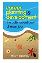 Career Planning & Development: The Path…