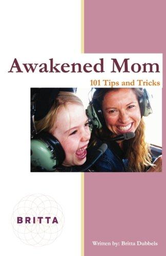 awakened-mom-101-tips-tricks