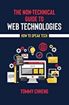The Non-Technical Guide to Web Technologies…