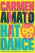 Hat Dance by Carmen Amato