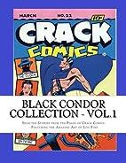 Black Condor Collection, Vol. 1 by Lou Fine