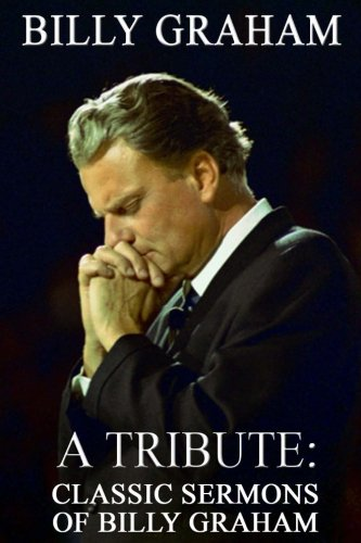 billy-graham-a-tribute-classic-sermons-of-billy-graham