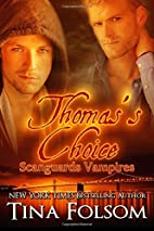 Thomas's Choice (Scanguards Vampires, #8) by…