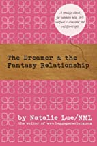 The Dreamer and the Fantasy Relationship by…