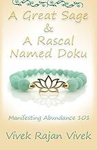 A Great Sage and a Rascal Named Doku: A Book…