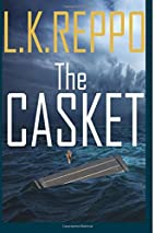 The Casket by L.K. Reppo