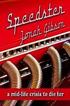 Speedster by Jonah Gibson