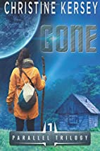 Gone (Parallel Trilogy, Book 1) by Christine…