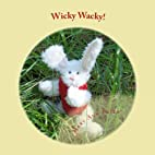 Wicky Wacky! by Mary Ann Pride
