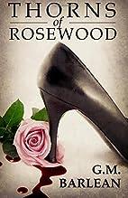 Thorns of Rosewood (Rosewood Series Book 1)…