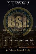BSI: Bureau of Supernatural Investigation…