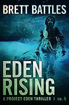 Eden Rising (A Project Eden Thriller) by…