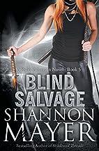 Blind Salvage (Rylee Adamson, #5) by Shannon…