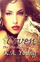 Coven (Elise Michaels, #1) by K.A. Young