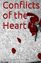 Conflicts of the Heart by Blessing Mabasa