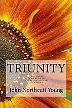 Triunity: Three Novels by John Northcutt…