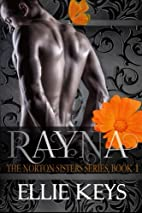 The Norton Sisters: {Book 1: Rayna} (The…