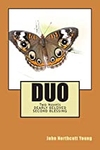 DUO: Two Novels by John Northcutt Young