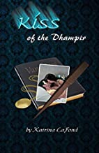 Kiss of the Dhampir by Katrina LaFond